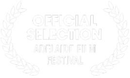 Official Selection - Adelaide Film Festival 2018